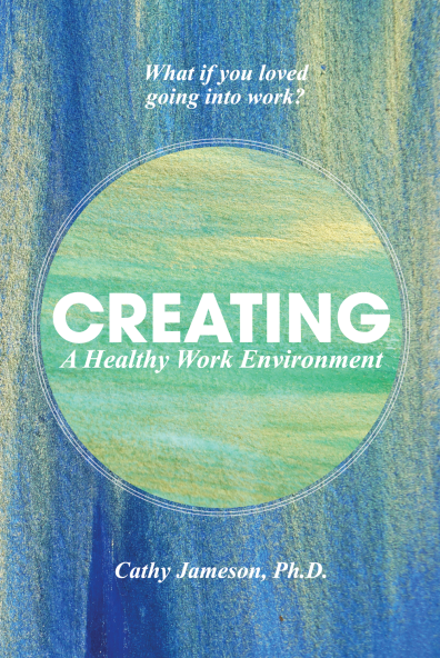 Creating a Healthy Work Environment Book Cover